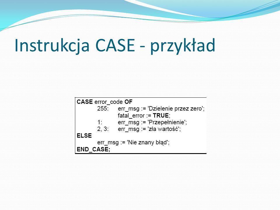 Instrukcja CASE - przykład