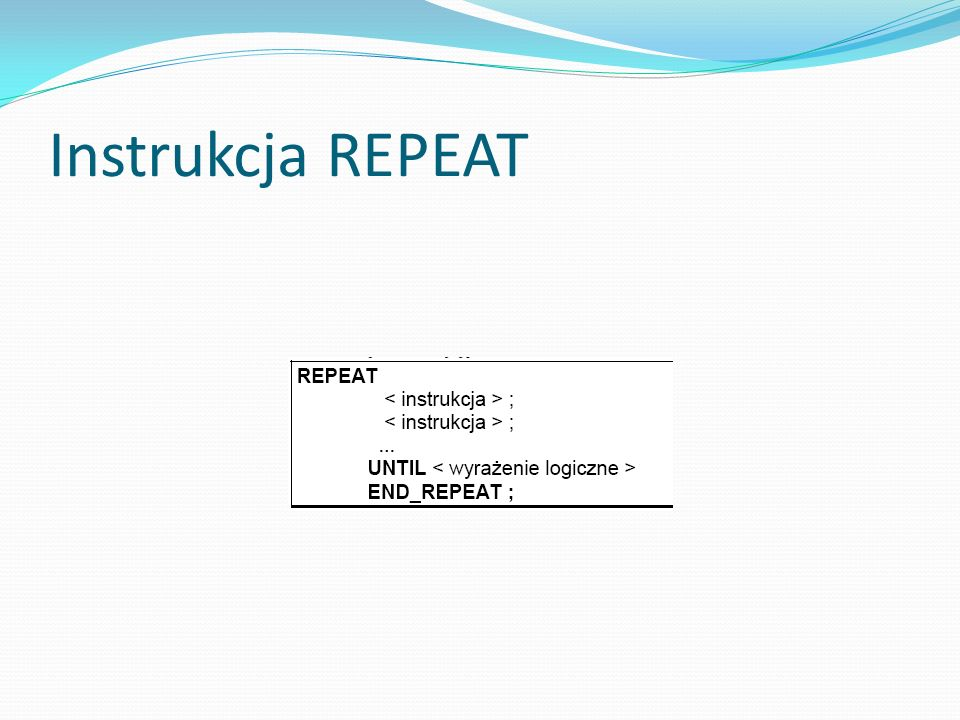 Instrukcja REPEAT