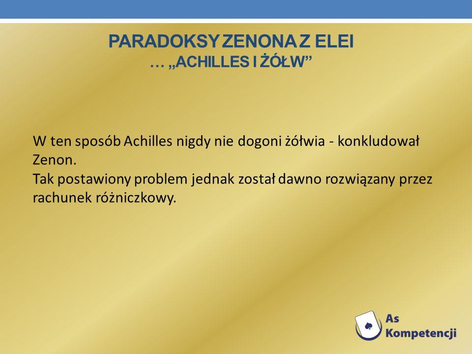 """Paradoksy Zenona z Elei … """"Achilles i żółw"""