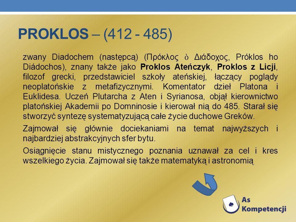 Proklos – (412 - 485)