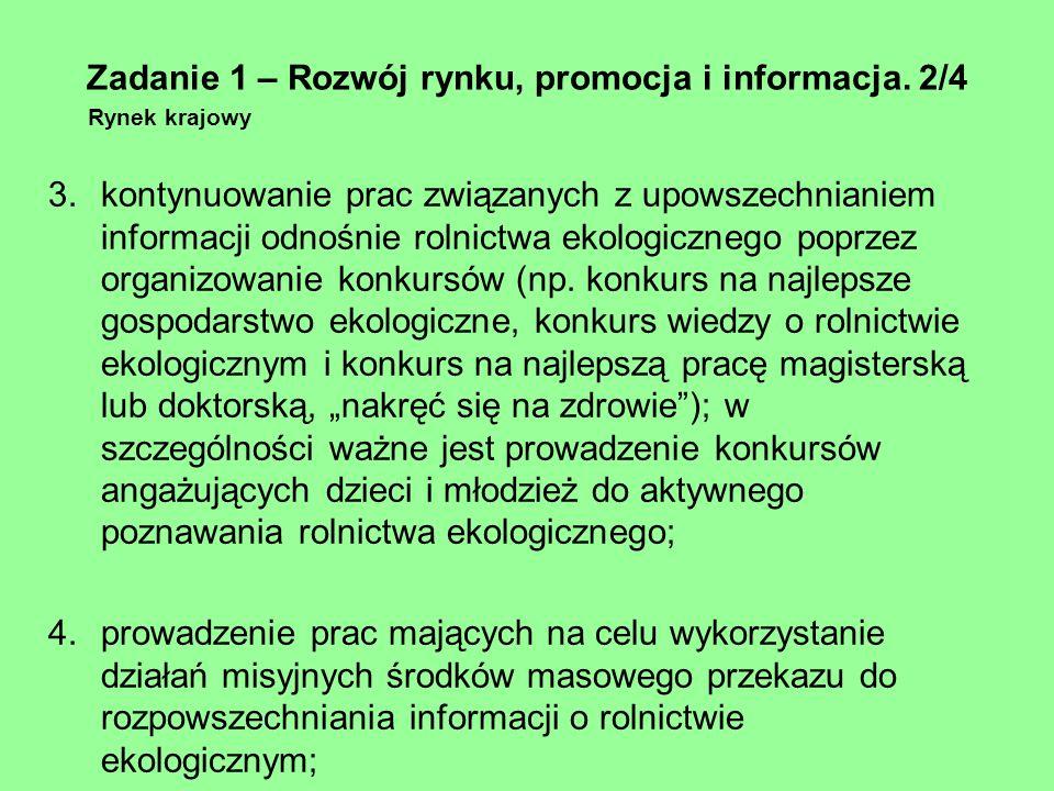 Zadanie 1 – Rozwój rynku, promocja i informacja. 2/4