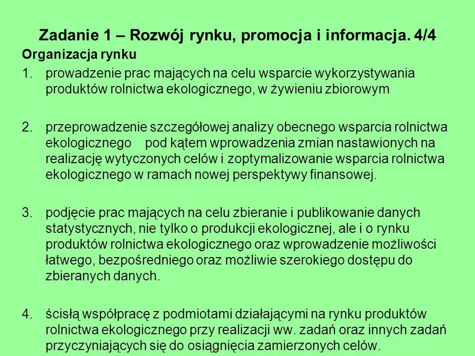 Zadanie 1 – Rozwój rynku, promocja i informacja. 4/4