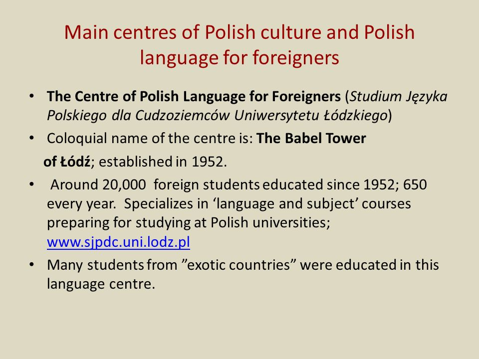 Main centres of Polish culture and Polish language for foreigners