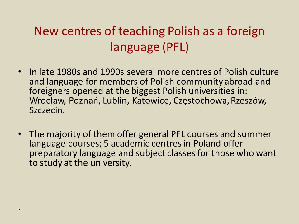 New centres of teaching Polish as a foreign language (PFL)