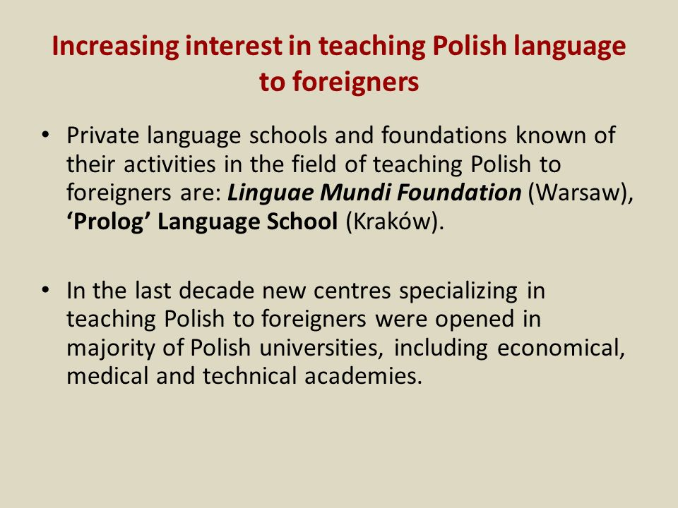 Increasing interest in teaching Polish language to foreigners