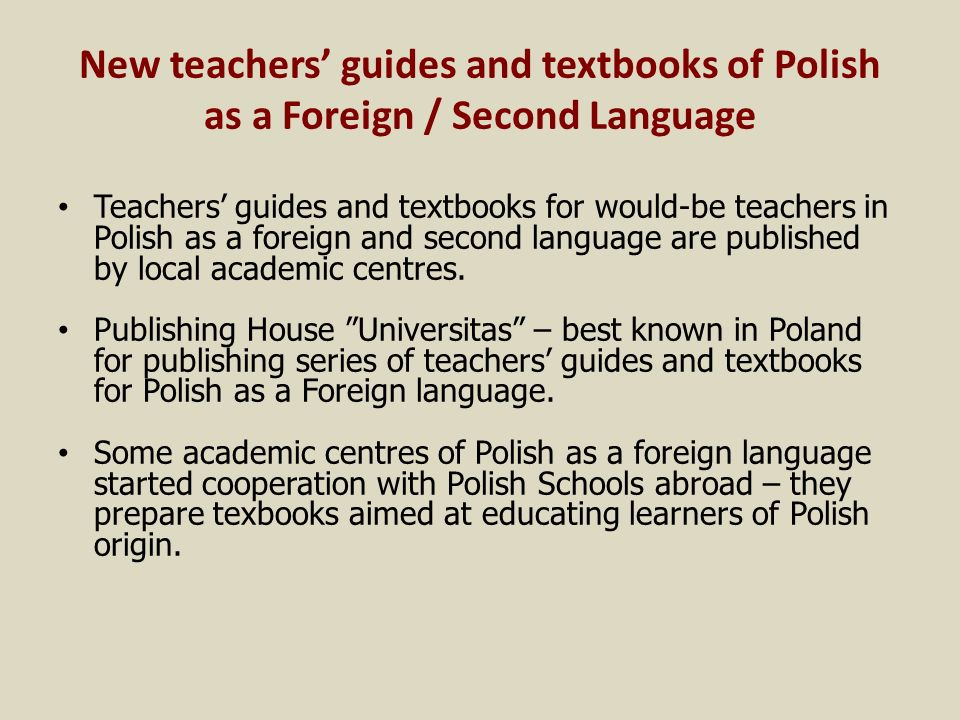 New teachers' guides and textbooks of Polish as a Foreign / Second Language