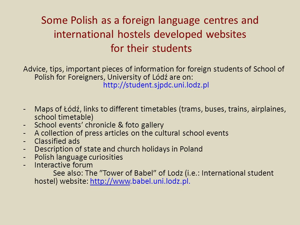Some Polish as a foreign language centres and international hostels developed websites for their students