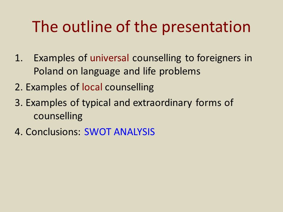 The outline of the presentation