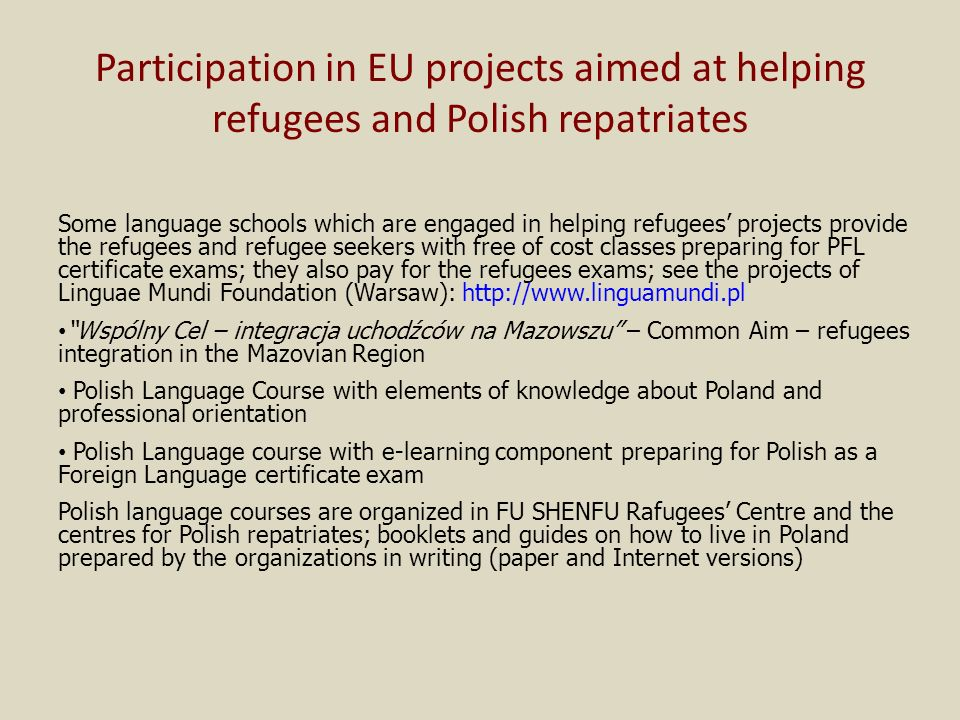 Participation in EU projects aimed at helping refugees and Polish repatriates