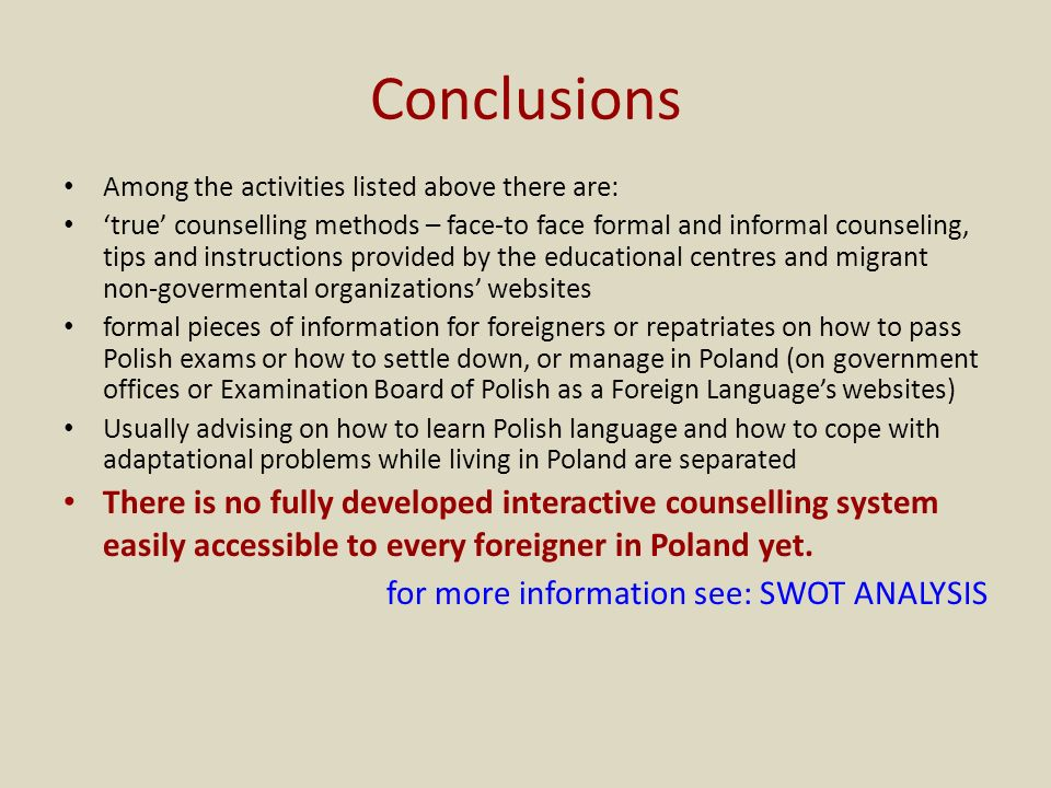 Conclusions Among the activities listed above there are: