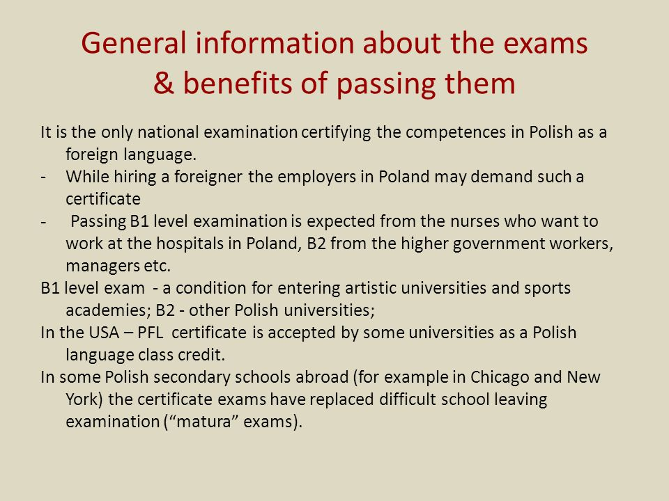General information about the exams & benefits of passing them