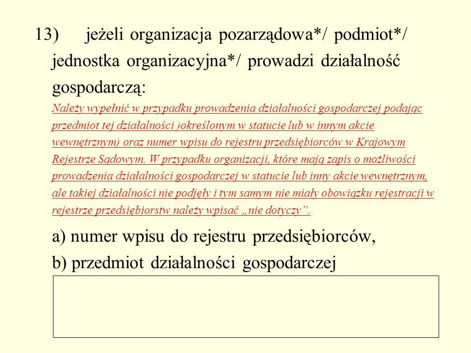 13). jeżeli organizacja pozarządowa. / podmiot