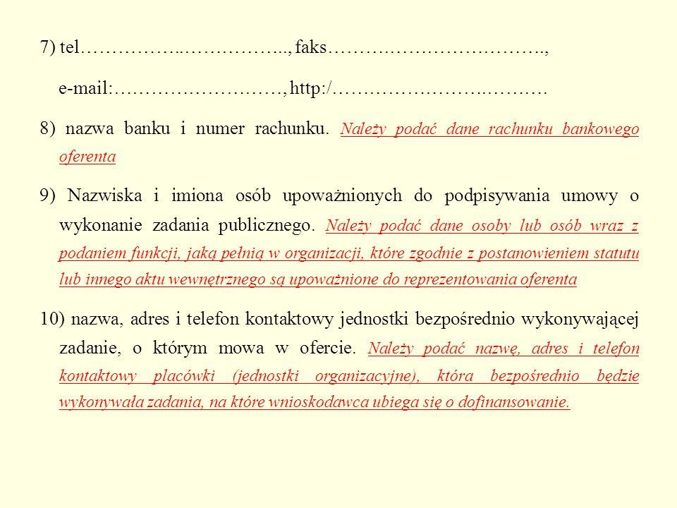 7) tel……………..…………….., faks……….…………………….,