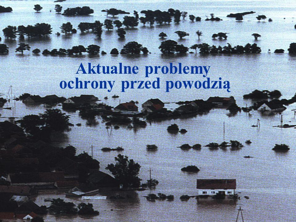 Aktualne problemy ochrony przed powodzią