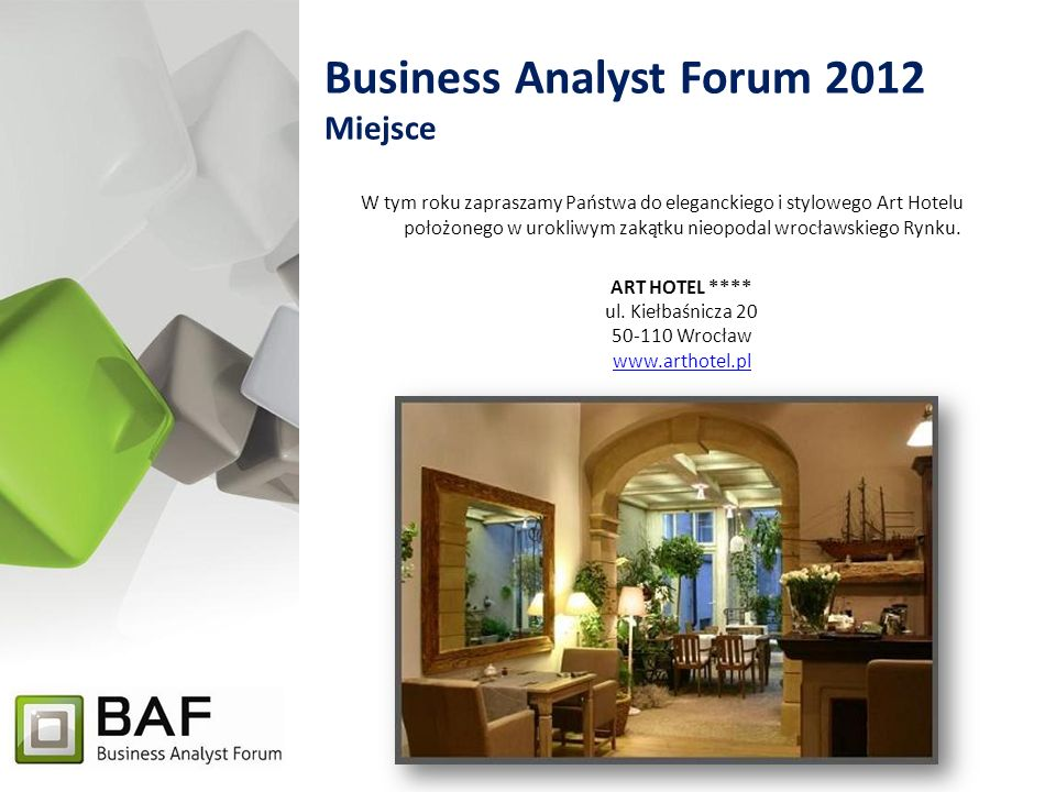Business Analyst Forum 2012 Miejsce