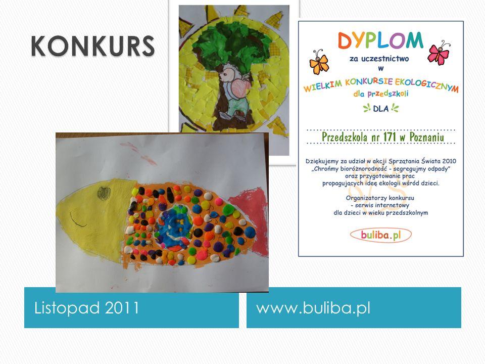 KONKURS PLASTYCZNY Listopad 2011 www.buliba.pl