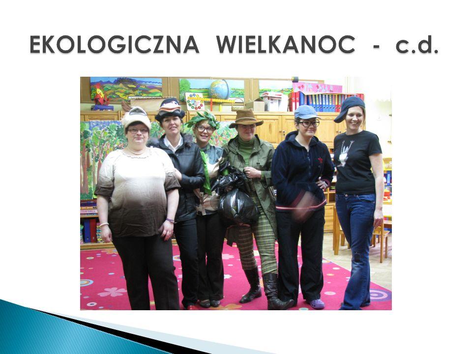 EKOLOGICZNA WIELKANOC - c.d.