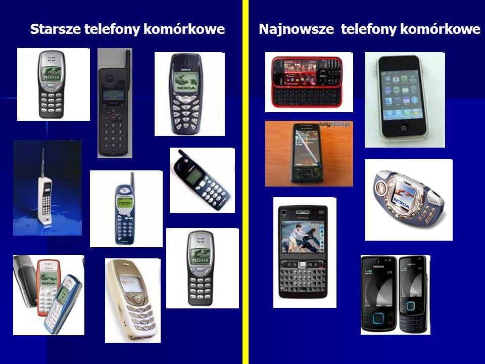 Starsze telefony komórkowe Najnowsze telefony komórkowe