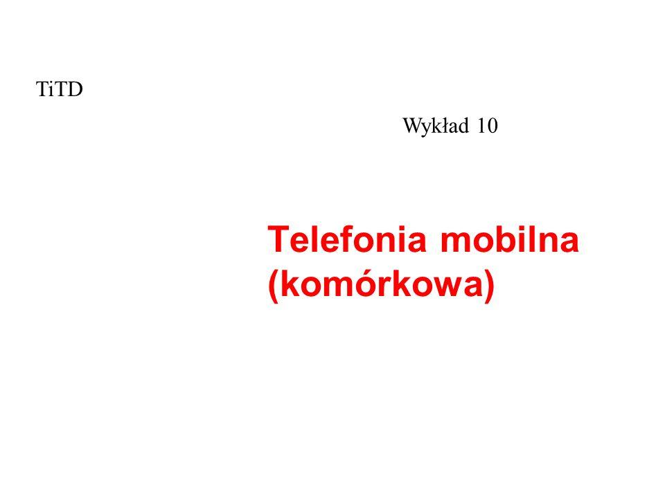 Telefonia mobilna (komórkowa)