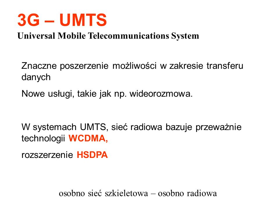 3G – UMTS Universal Mobile Telecommunications System