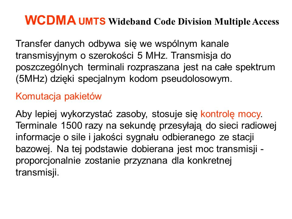WCDMA UMTS Wideband Code Division Multiple Access