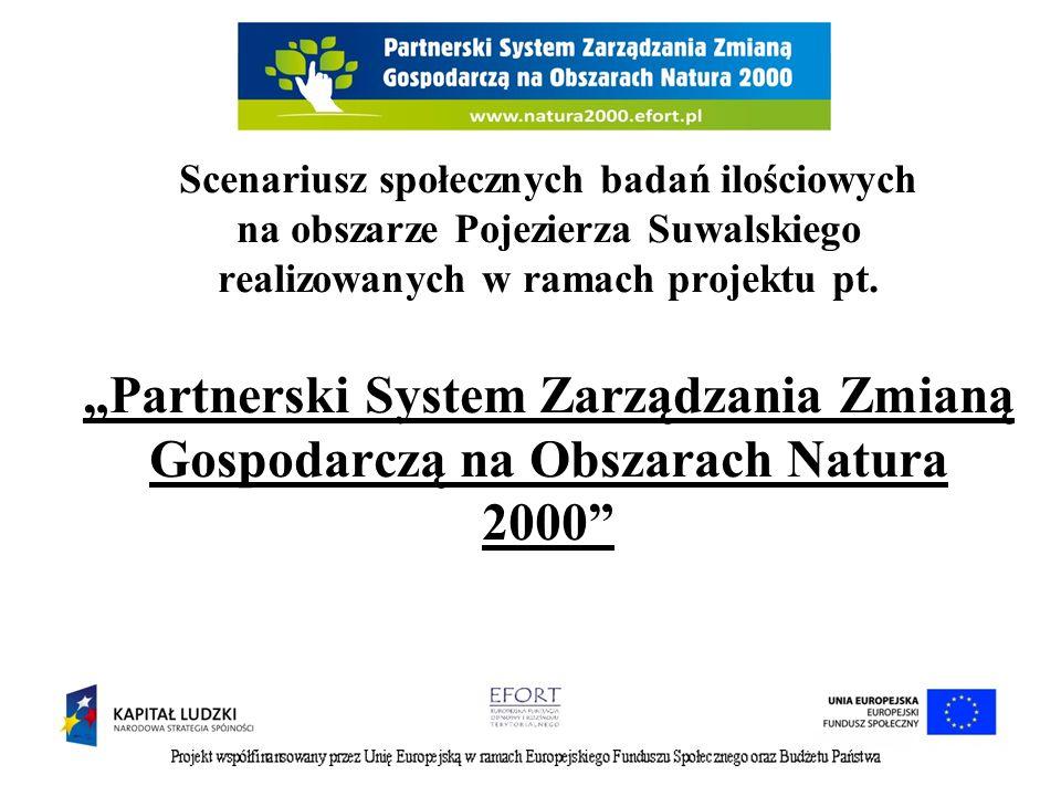 Scenariusz społecznych badań ilościowych na obszarze Pojezierza Suwalskiego realizowanych w ramach projektu pt.