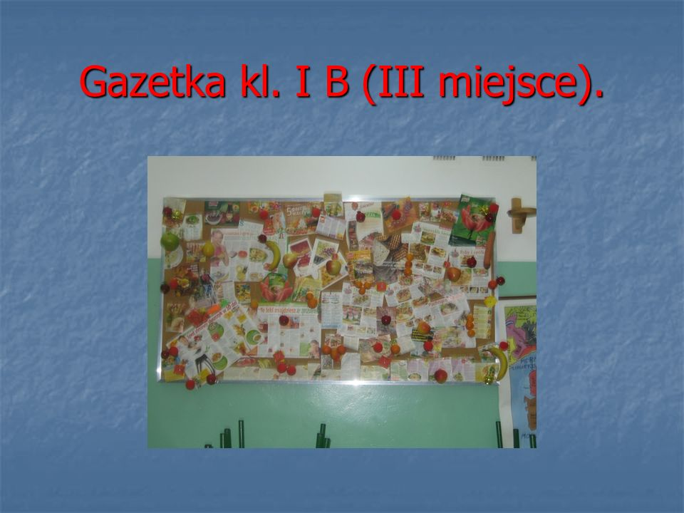 Gazetka kl. I B (III miejsce).