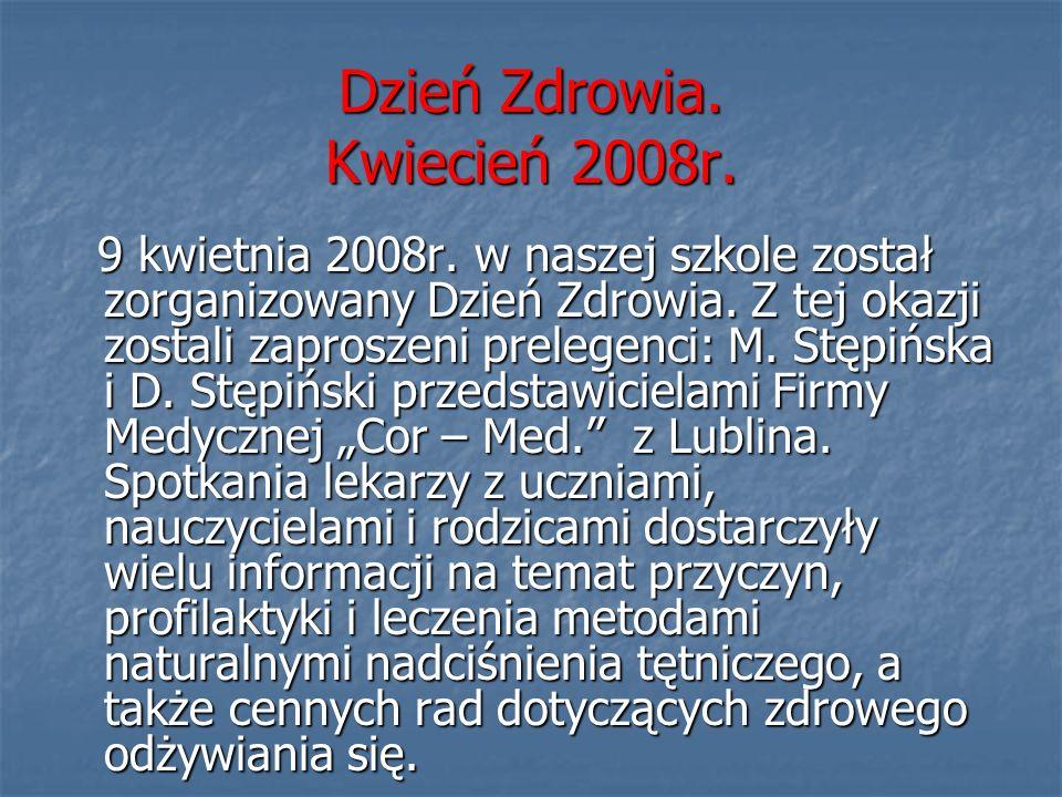 Dzień Zdrowia. Kwiecień 2008r.