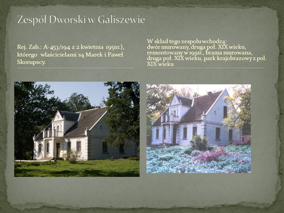 Zespół Dworski w Galiszewie