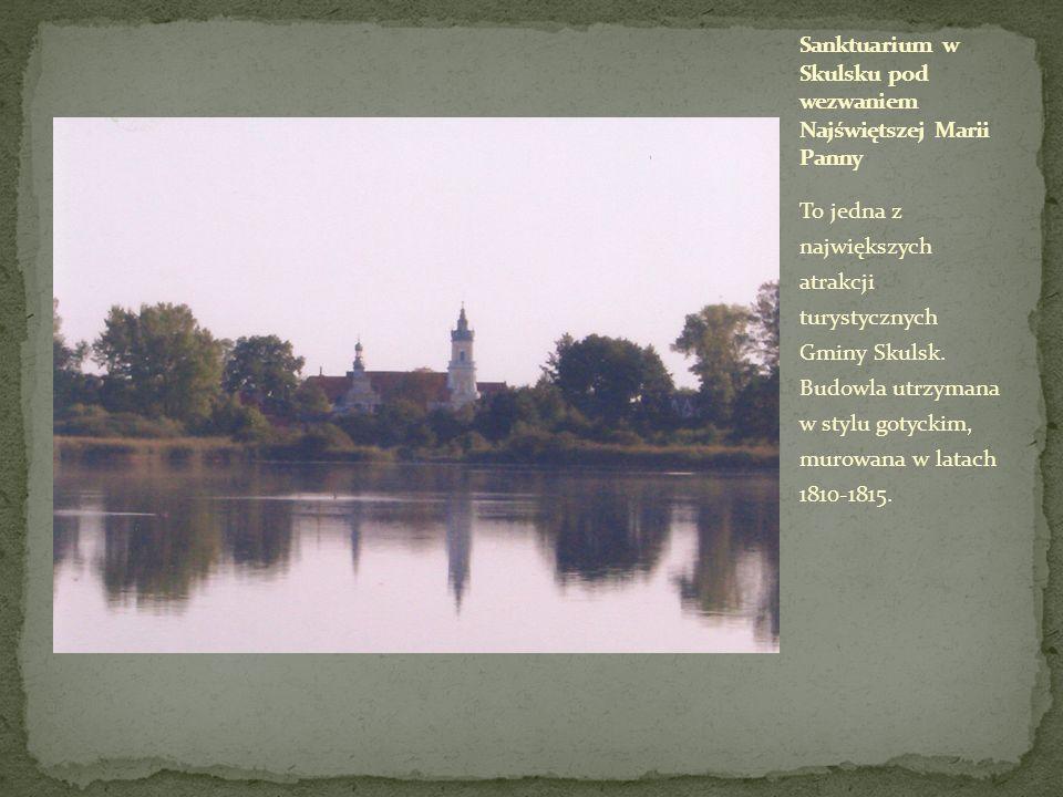 Sanktuarium w Skulsku pod wezwaniem Najświętszej Marii Panny