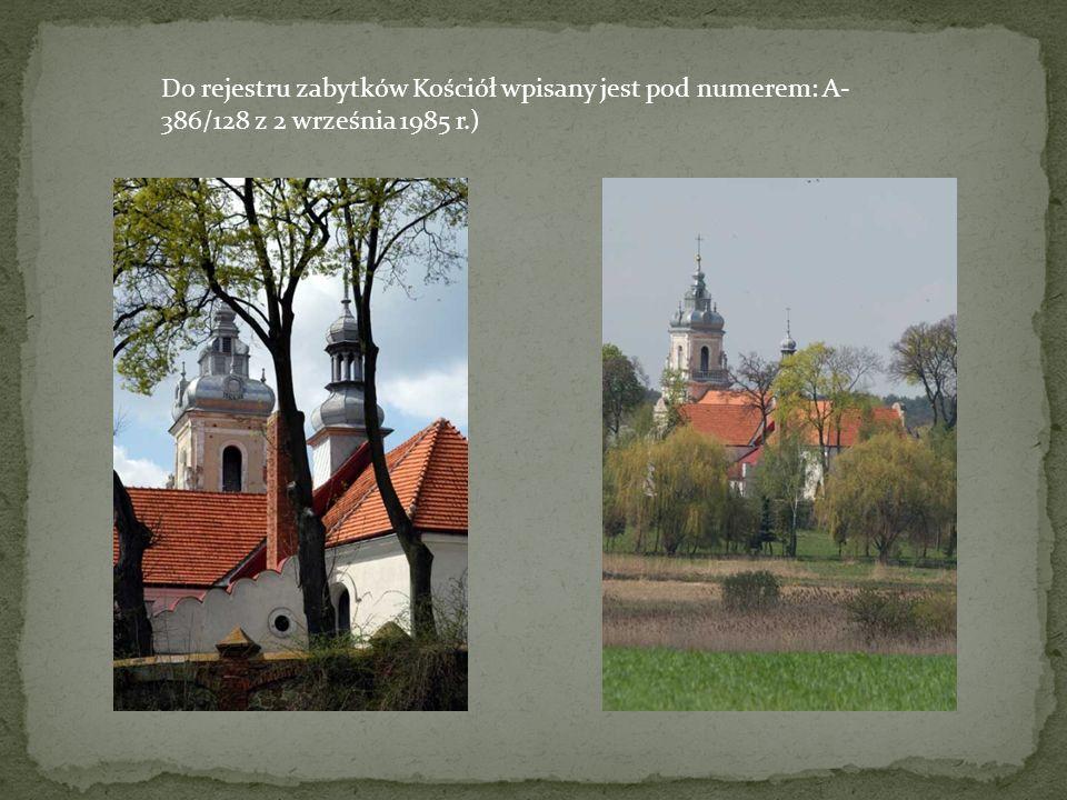 Do rejestru zabytków Kościół wpisany jest pod numerem: A-386/128 z 2 września 1985 r.)