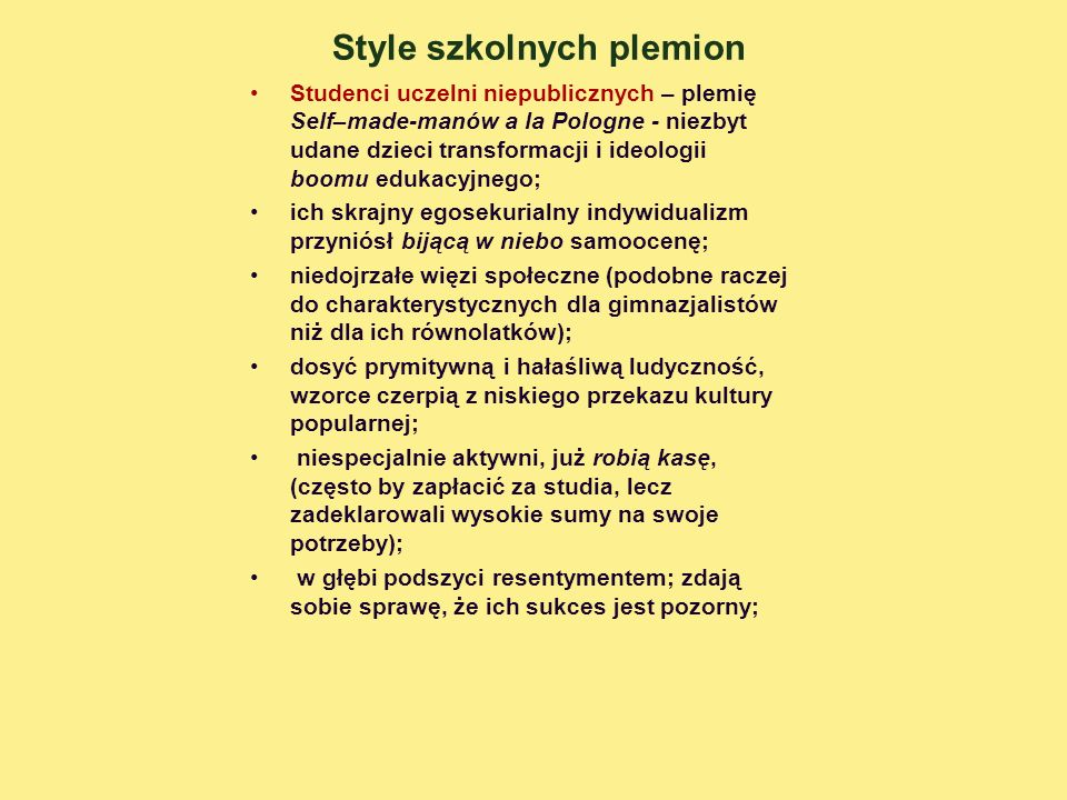 Style szkolnych plemion