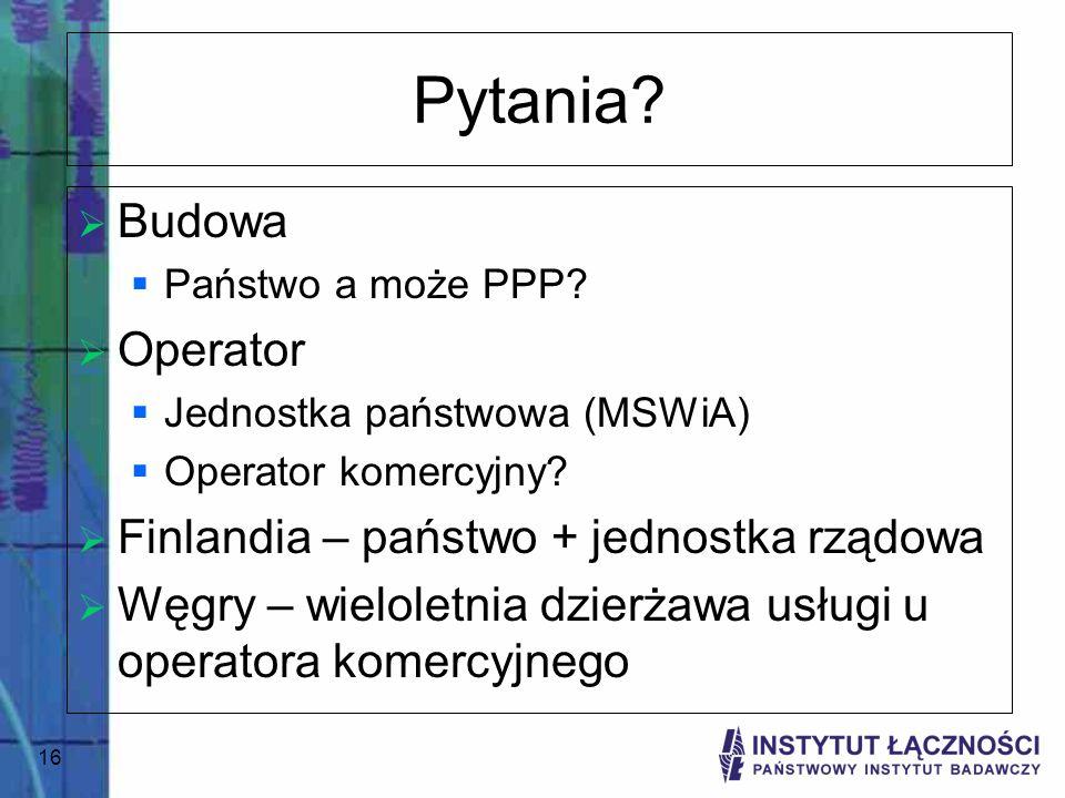 Pytania Budowa Operator Finlandia – państwo + jednostka rządowa