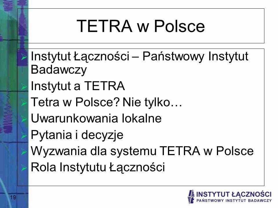 TETRA w Polsce Instytut Łączności – Państwowy Instytut Badawczy