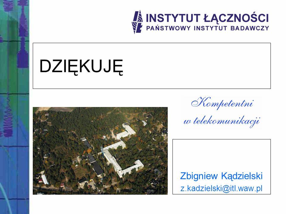 Zbigniew Kądzielski z.kadzielski@itl.waw.pl
