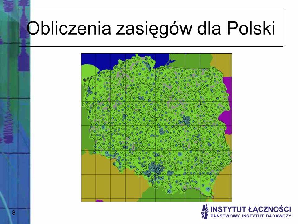 Obliczenia zasięgów dla Polski