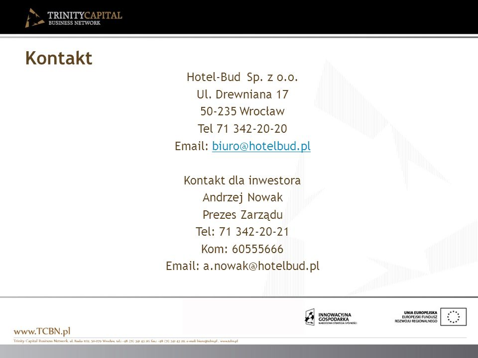 Email: a.nowak@hotelbud.pl
