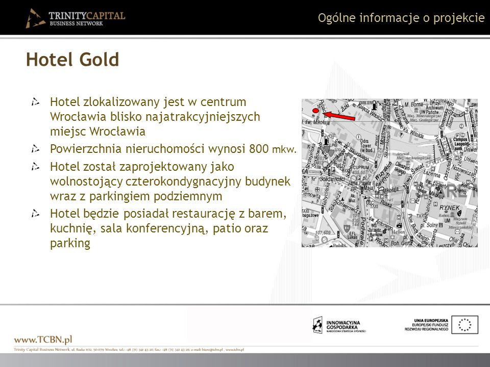 Hotel Gold Ogólne informacje o projekcie