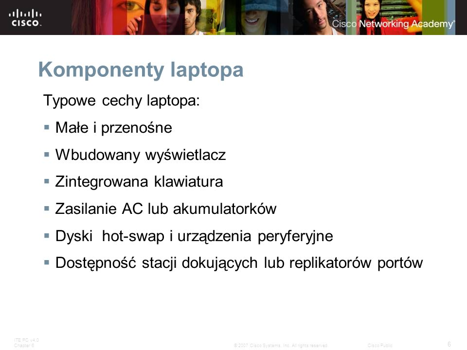 Komponenty laptopa Typowe cechy laptopa: Małe i przenośne