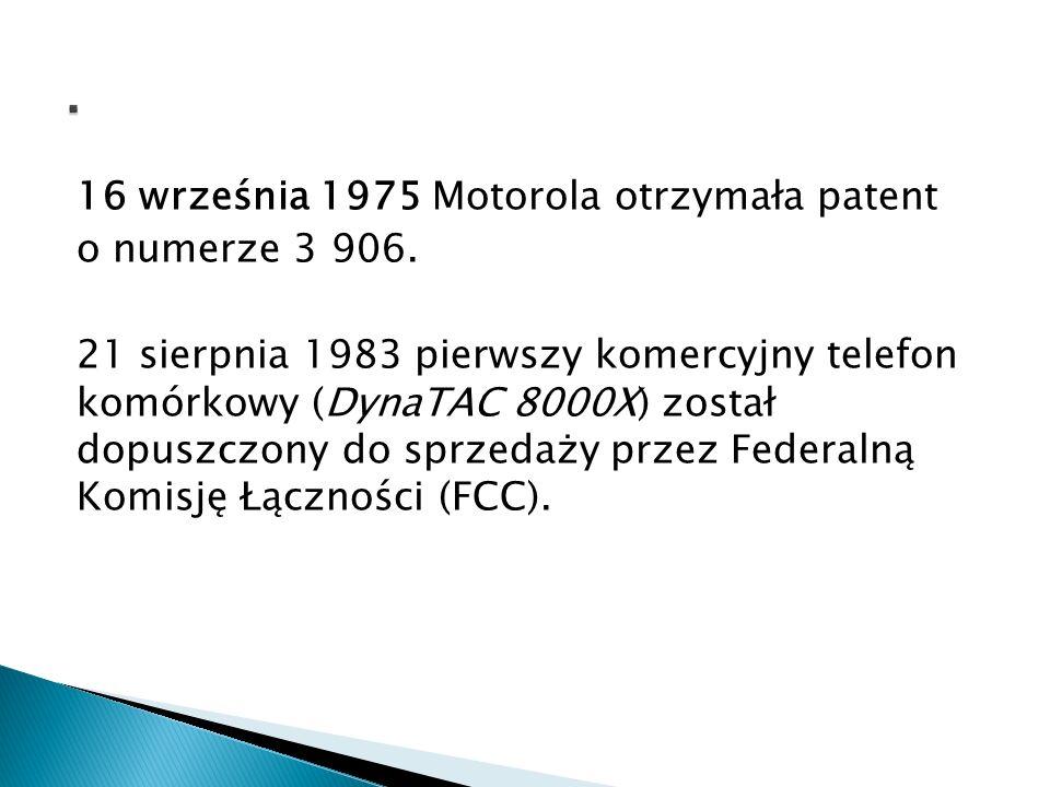 . 16 września 1975 Motorola otrzymała patent o numerze 3 906.