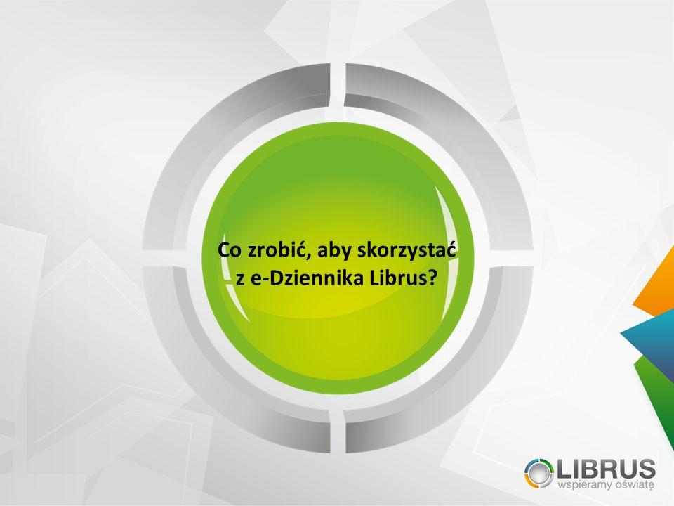 Co zrobić, aby skorzystać z e-Dziennika Librus