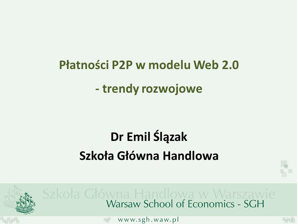 Płatności P2P w modelu Web 2.0 - trendy rozwojowe