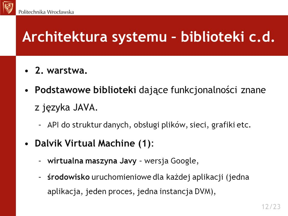 Architektura systemu – biblioteki c.d.