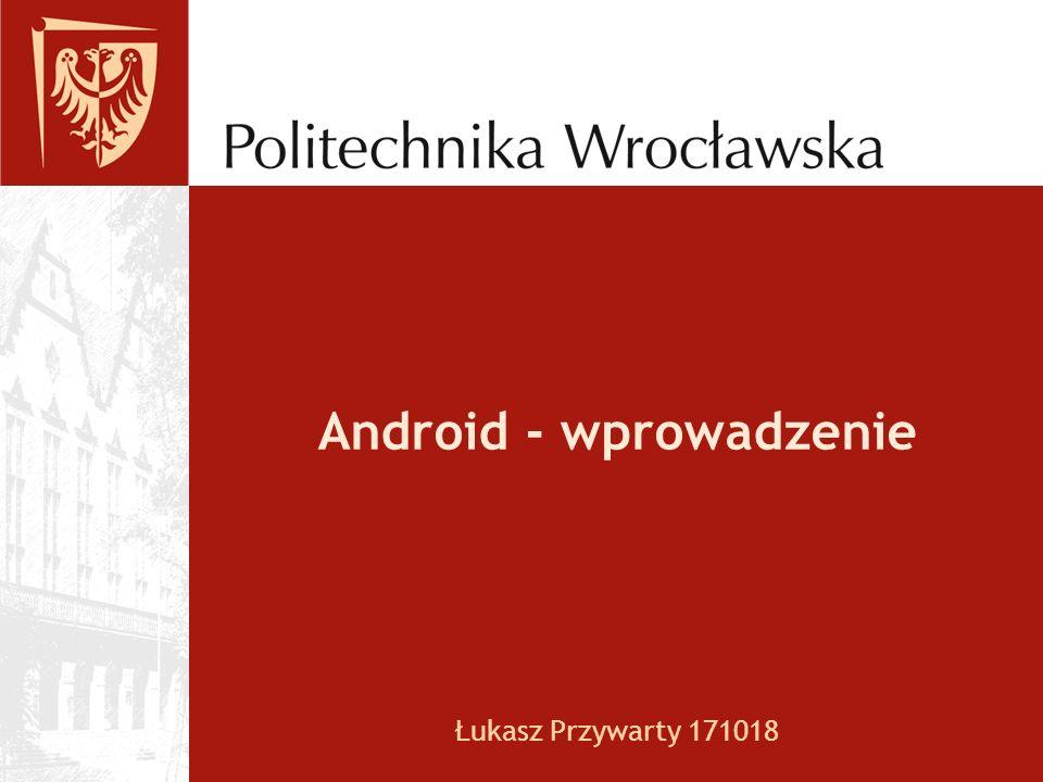 Android - wprowadzenie