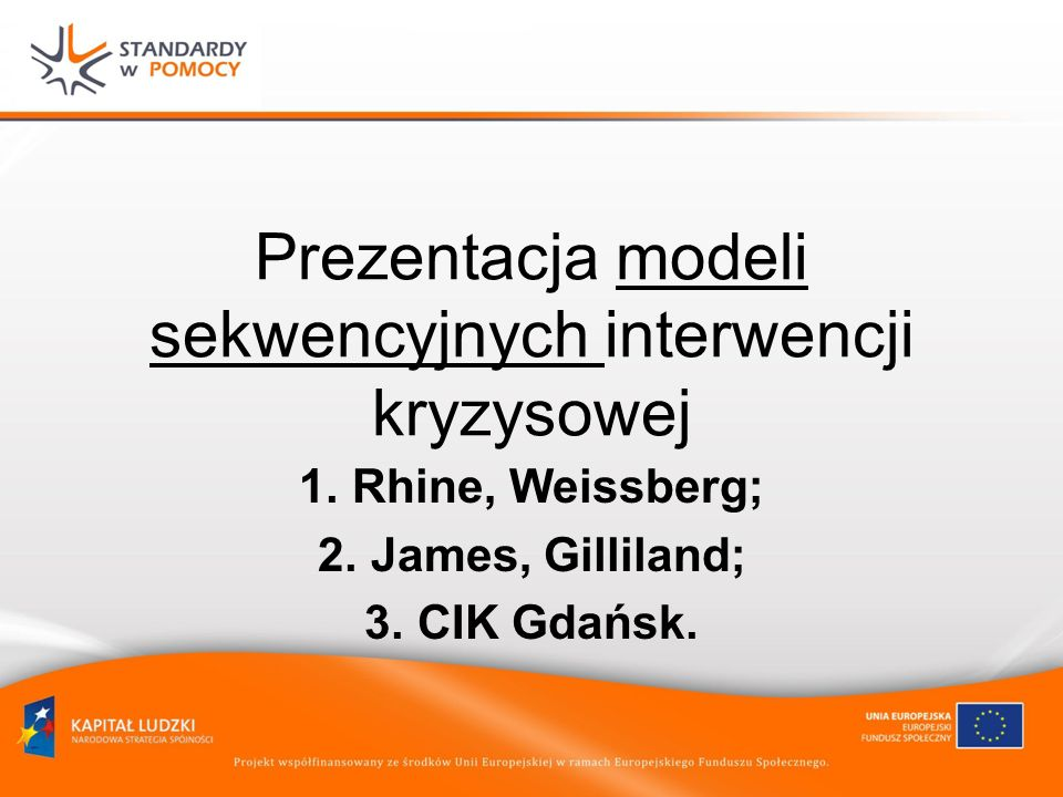 Prezentacja modeli sekwencyjnych interwencji kryzysowej