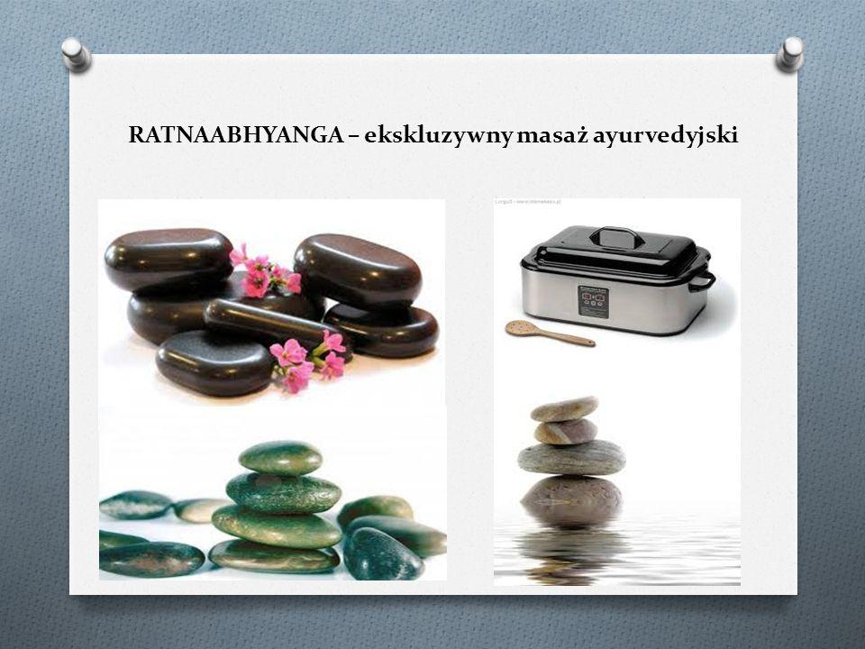 RATNAABHYANGA – ekskluzywny masaż ayurvedyjski