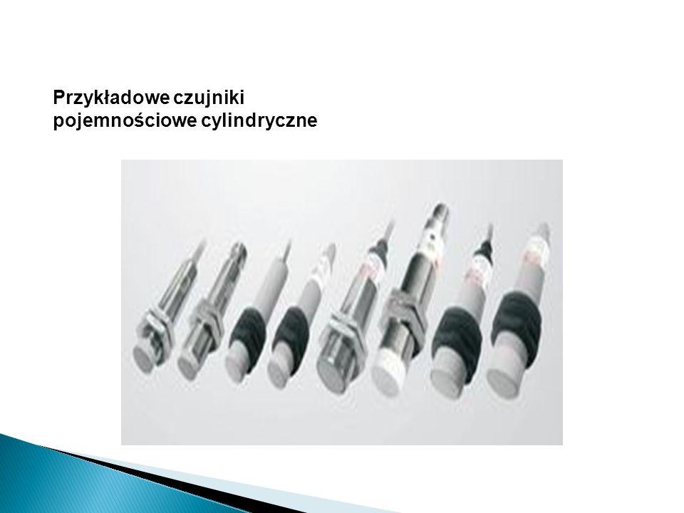 Przykładowe czujniki pojemnościowe cylindryczne