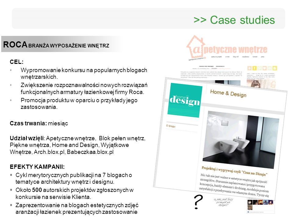 >> Case studies ROCA BRANŻA WYPOSAŻENIE WNĘTRZ CEL:
