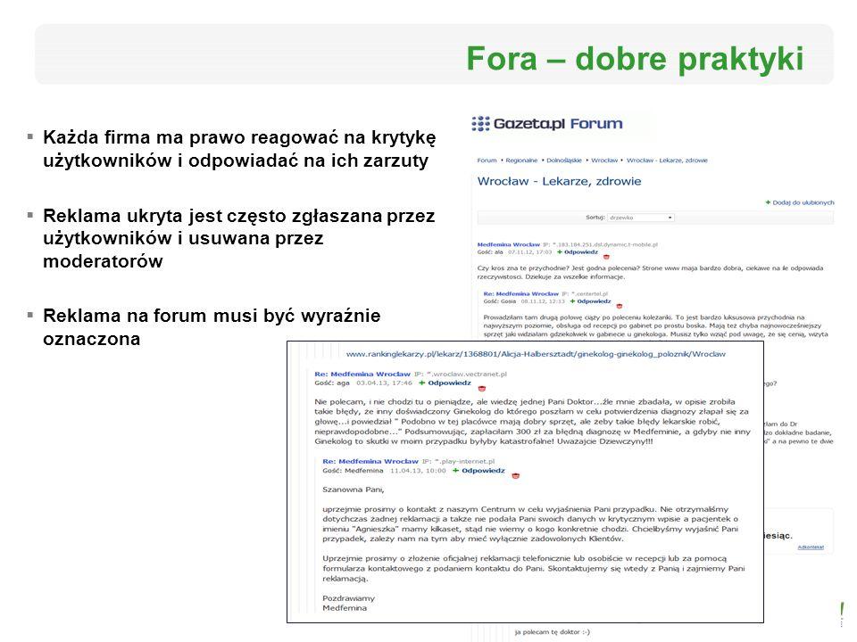Fora – dobre praktyki Każda firma ma prawo reagować na krytykę użytkowników i odpowiadać na ich zarzuty.