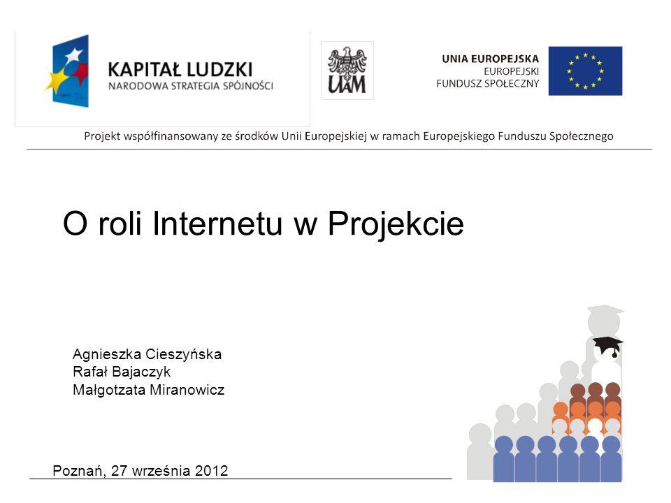 O roli Internetu w Projekcie